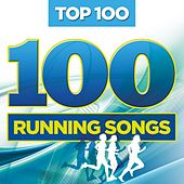 Top 100 Running Songs by Various Artists