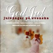 God Jul - julsånger på svenska von Blandade Artister