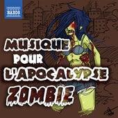 Musique pour l'apocalypse zombie de Various Artists