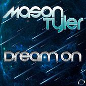 Dream On de Mason Tyler
