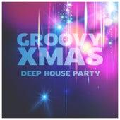 Groovy Xmas Deep House Party de Various Artists