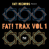 Fat! Trax Vol. 1 von Various Artists