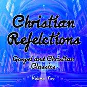 Christian Reflections - Gospel and Christian Classics, Vol. 2 de Various Artists