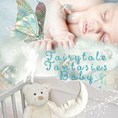 Fairytale Fantasies Baby – Soothing Sounds for Sleeping, Sweet Dreams with Classics, Sleep Music for Kids & Toddlers, Bedtime & Naptime Music, White Noise for Newborns by Fairytale Fantasies Baby Club