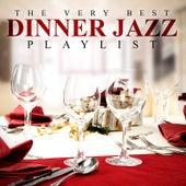The Very Best Dinner Jazz Playlist von Various Artists