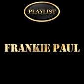 Frankie Paul Playlist by Frankie Paul
