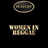 Women in Reggae Playlist von Various Artists