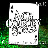Ace Country Songs, Vol. 10 by Various Artists