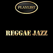 Reggae Jazz Playlist de Various Artists