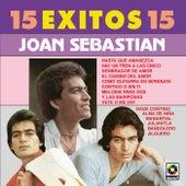 15 Exitos 15 - Joan Sebastian by Joan Sebastian