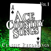 Ace Country Songs, Vol. 1 by Various Artists