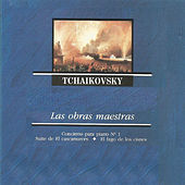 Tchaikovsky - Las Obras Maestras by Various Artists