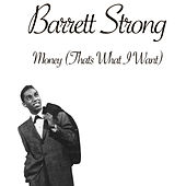 Money (That's What I Want) by Barrett Strong