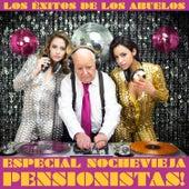 Especial Nochevieja Pensionista! Los Éxitos de los Abuelos by Various Artists