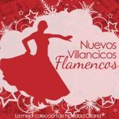Navidad Gitana, Nuevos Villancicos Flamencos, La Mejor Colección by Various Artists