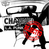 Channel X: The Rejected Soundtrack by Various Artists