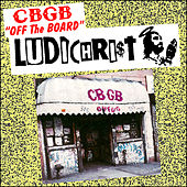 CBGB off the Board fra Ludichrist