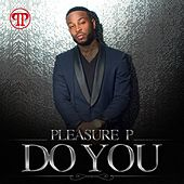 Do You - Single by Pleasure P