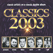 Classics 2003 by Various Artists