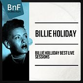 Billie holliday best live sessions (Live) von Billie Holiday