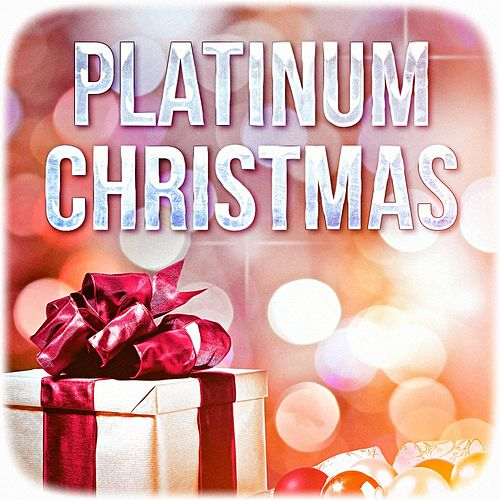 Platinum Christmas (Best of Christmas Music) by Christmas Hits