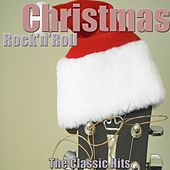 Christmas Rock'n'Roll (The Classic Hits) [Remastered] de Various Artists
