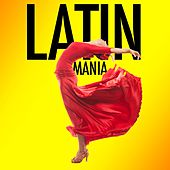 Latin Mania by Various Artists