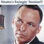 Sinatra's Swingin' Session!!! (Remastered) von Frank Sinatra