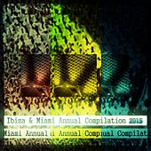 Ibiza & Miami Annual Compilation 2015 (80 Super Dance Tracks) von Various Artists