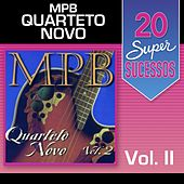 20 Super Sucessos, Vol. 2 (MPB) by Quarteto Novo