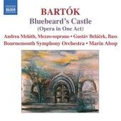 BARTOK, Bela: Bluebard's Castle by Marin Alsop