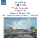 KRAUS: Concerto for Violin and Orchestra, Olympie Overture/Azire de Takako Nishizaki