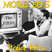 More 50's Italian Hits by Various Artists