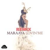 Lovin' Me (Tobix Remix) von Maraaya