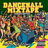 Dancehall Mix Tape Vol. 3 de Various Artists