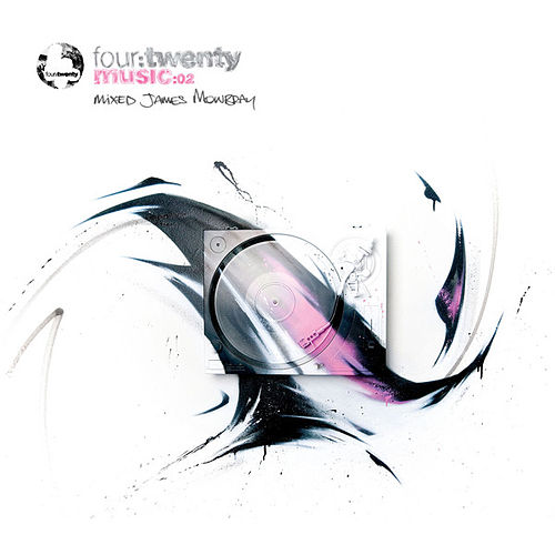 Four:Twenty Presents MUSIC:02 Unmixed Edition by Various Artists