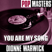 Pop Masters: You Are My Song de Dionne Warwick