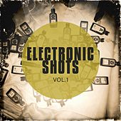 Electronic Shots, Vol. 1 (Best Deep House and Electronic Party Shots ) von Various Artists