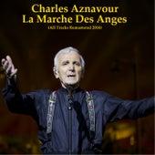 La marche des anges (All Tracks Remastered 2014) de Charles Aznavour