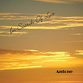 In Search of Love von Antone