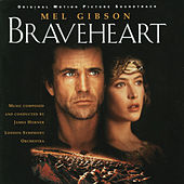 Braveheart - Original Motion Picture Soundtrack von James Horner