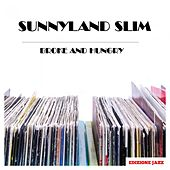 Broke And Hungry de Sunnyland Slim