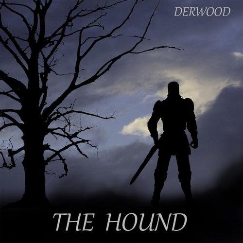 The Hound by Derwood