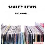 Big Mamou de Smiley Lewis