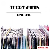 Bewitched by Terry Gibbs