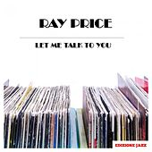 Let Me Talk To You de Ray Price