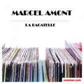 La Bagatelle de Marcel Amont