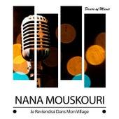 Je reviendrai dans mon village von Nana Mouskouri