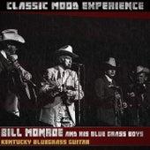 Kentucky Bluegrass Guitar (Classic Mood Experience) by Bill Monroe