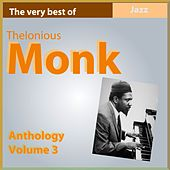 The Very Best of Thelonius Monk (Anthology, Vol. 3) de Thelonious Monk
